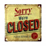 "Dekorativna slika ""Sorry CLOSED"""